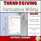 Thanksgiving Digital Persuasive Writing   Distance Learning