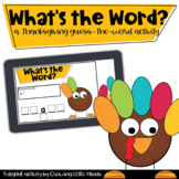 Thanksgiving Digital Word Game: What's The Word? Distance Learning