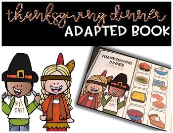 Thanksgiving Dinner Adapted Book