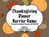 Thanksgiving Dinner Barrier Game