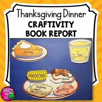 Thanksgiving Dinner Craftivity Fiction Book Report Project - use with any Book