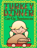 Turkey Dinner Cut-Up Sentences