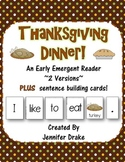Thanksgiving Dinner! Early Emergent Reader PLUS Word & Picture Cards; 2 Versions