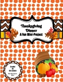 Thanksgiving Dinner Fun Mini-Project-Compatible with Google Classroom and Drive!
