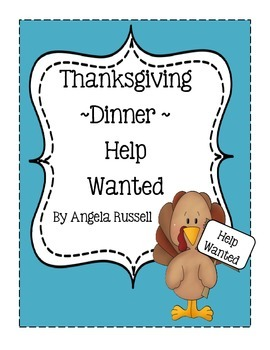 Thanksgiving Dinner ~ Help Wanted