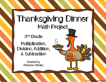 Thanksgiving Dinner Math Project: Multiply, Divide, Add, and Subtract