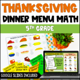 Thanksgiving Dinner Menu Math: Common Core Aligned Math Center Activities
