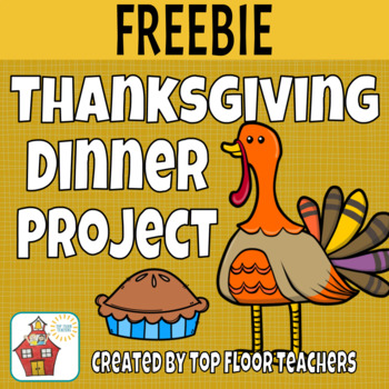 Thanksgiving Dinner Project