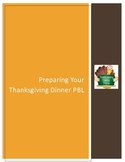 Thanksgiving Dinner Project Based Learning (PBL)