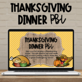 Thanksgiving Math Project Based Learning PBL - Distance Learning