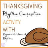 Thanksgiving Dinner Rhythm Composition Activity