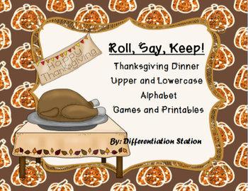 Thanksgiving Dinner: Roll, Say, Keep! Alphabet Center, Gam