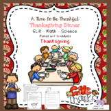 Thanksgiving Dinner Theme Unit - ELA, Math, and Science