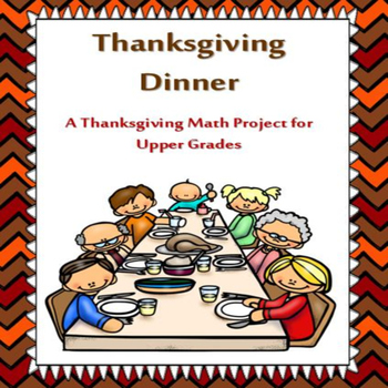 Thanksgiving Dinner Upper Grades Math
