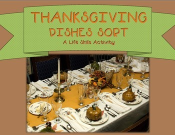Thanksgiving Dishes Sort--A Life Skills Activity