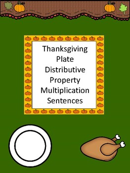 Thanksgiving Distributive Property with Multiplication