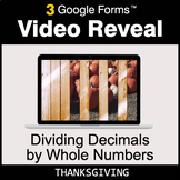 Thanksgiving: Dividing Decimals by Whole Numbers - Google