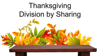 Thanksgiving Division by Sharing