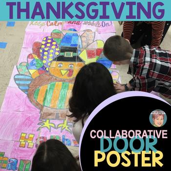 Turkey Collaborative Classroom Door Decoration Great Thanksgiving Activity!