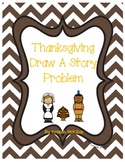 Thanksgiving Draw A Story Problem