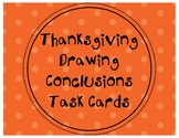 Thanksgiving Drawing Conclusions Task Cards