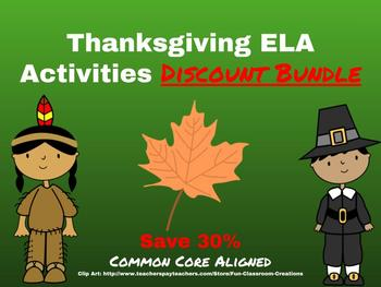 Thanksgiving ELA Activities Discount Bundle-Common Core Aligned!