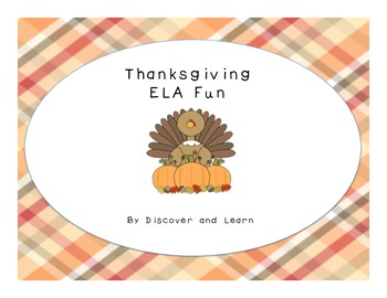 Thanksgiving ELA Fun