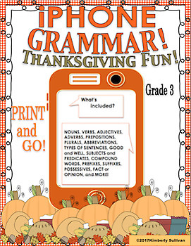 Thanksgiving ELA Printables No Prep grades 3 - 4       iPhone Grammar!