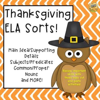 Thanksgiving ELA Sorts - Nouns, Main Idea, Subject/Predicate and MORE!