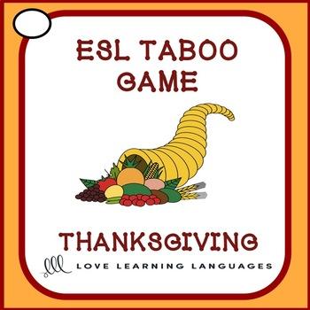 Thanksgiving - ESL - ELL Taboo Speaking Game