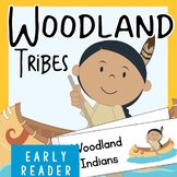 Thanksgiving Early Reader: Woodland Indian Tribes