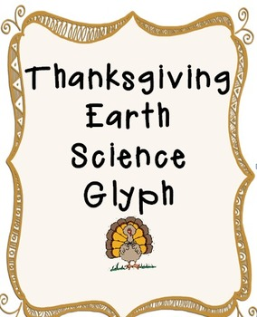 Thanksgiving Earth Science Glyph