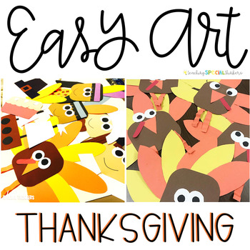 Thanksgiving Easy Art: Adapted Art Activities