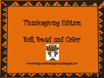 Thanksgiving Edition Roll, Read and Color