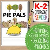 Thanksgiving Emergent Reader-- Pumpkin Pie Pals!