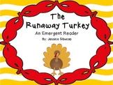 Thanksgiving Emergent Reader-The Runaway Turkey Book