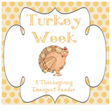 Thanksgiving Emergent Reader - Turkey Week