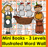 Thanksgiving Activities: Mini Books:  3 Levels + Illustrated Word Wall Cards