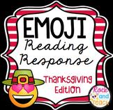Emoji Reading Response Homework ~ Thanksgiving Edition