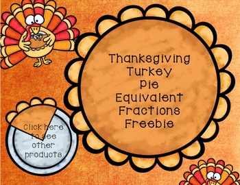 Thanksgiving Equivalent Fractions Freebie