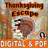Thanksgiving Escape Room Thanksgiving Activity Digital & Print Distance Learning