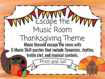 Thanksgiving Escape the Music Room! 6 Musical Puzzles to Escape the Room