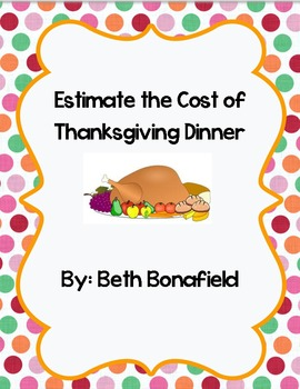 Thanksgiving--Estimating the Cost of Thanksgiving Dinner