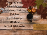 Thanksgiving Expository Writing: Painless Five Paragraph M