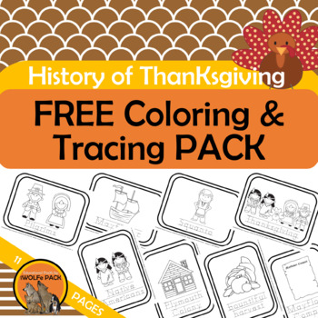 FREE History of Thanksgiving Coloring Pages with Traceable