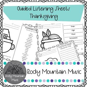 Thanksgiving Guided Listening Sheets