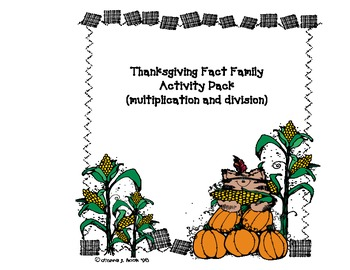 Thanksgiving Fact Family Multiplication and Division Pack