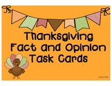Thanksgiving Fact and Opinion Task Cards
