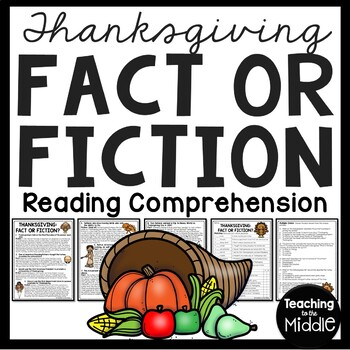 Thanksgiving Fact or Fiction Reading Comprehension Worksheet, November