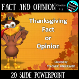Fact or Opinion PowerPoint Lesson {Thanksgiving}